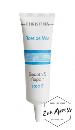 Rose de Mer Step 3 – Smooth and Repair